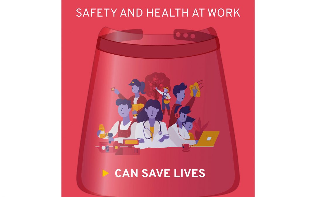 World Day for Safety and Health at Work 2020 and Workers' Memorial Day